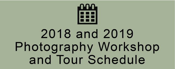 2018-19 photogrpahy workshop and tours schedule
