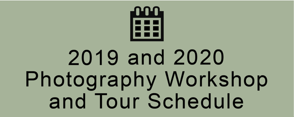 2019 20 photogrpahy workshop and tours schedule